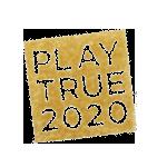 PLAY TRUE2020